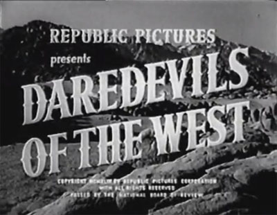 Daredevils of the West--titles