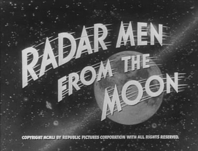 Radar Men from the Moon titles