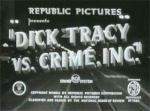 Dick Tracy vs. Crime Inc.--titles