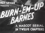 Burn em up Barnes--titles