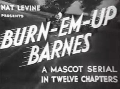 Burn em up Barnes--titles
