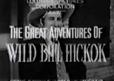 Great Adventures of Wild Bill Hickok--titles