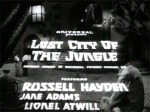 Lost City of the Jungle--titles