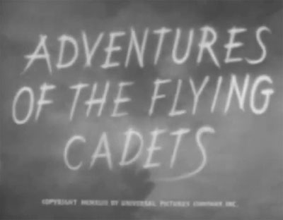 Adventures of the Flying Cadets--titles
