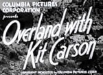 Overland with Kit Carson--titles