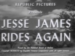 Jesse James Rides Again--titles