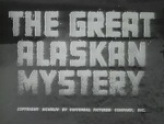 Great Alaskan Mystery--titles
