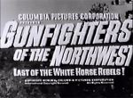 Gunfighters of the Northwest--titles