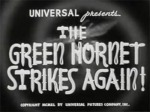 Green Hornet Strikes Again--titles