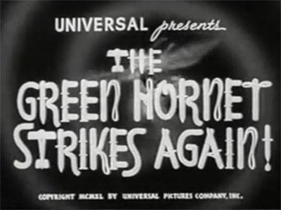 Green Hornet Strikes Again--titles