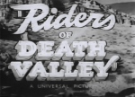 Riders of Death Valley--titles
