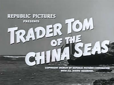 Trader Tom of the China Seas--titles