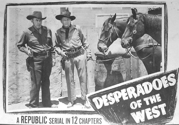 Desperadoes of the West--last