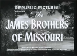 James Brothers of Missouri--title card