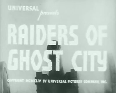 Raiders of Ghost City--titles