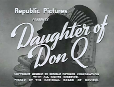 Daughter of Don Q titles