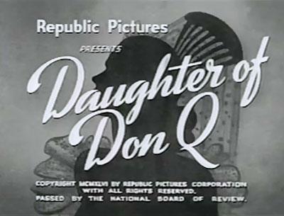 Daughter of Don Q titles
