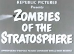 Zombies of the Stratosphere--titles