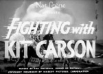 Fighting With Kit Carson--titles