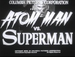 Atom Man vs. Superman--titles