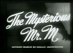 Mysterious Mr. M--titles