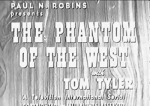 Phantom of the West--titles