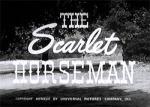 Scarlet Horseman--titles