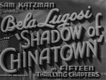 Shadow of Chinatown--titles