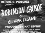 Robinson Crusoe of Clipper Island--titles