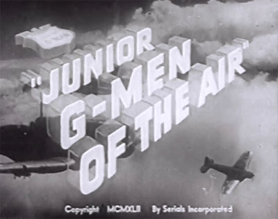 Junior G-Men of the Air--titles